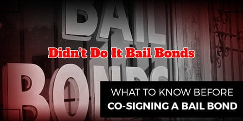 Co-Signing Bail Bond